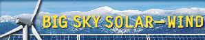 Big Sky Solar And Wind Of Montana