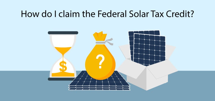 Claiming The Federal Solar Tax Credit