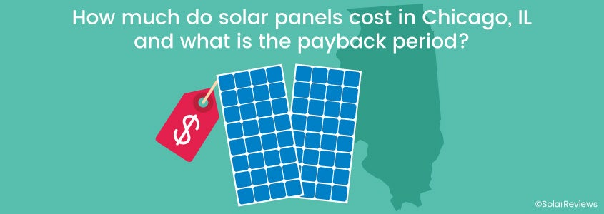 How much do solar panels cost in Chicago IL