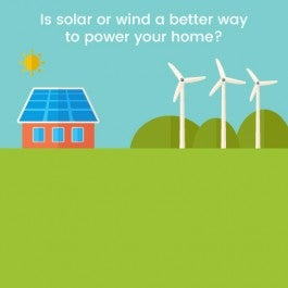 Is it better to use solar energy or wind energy to power