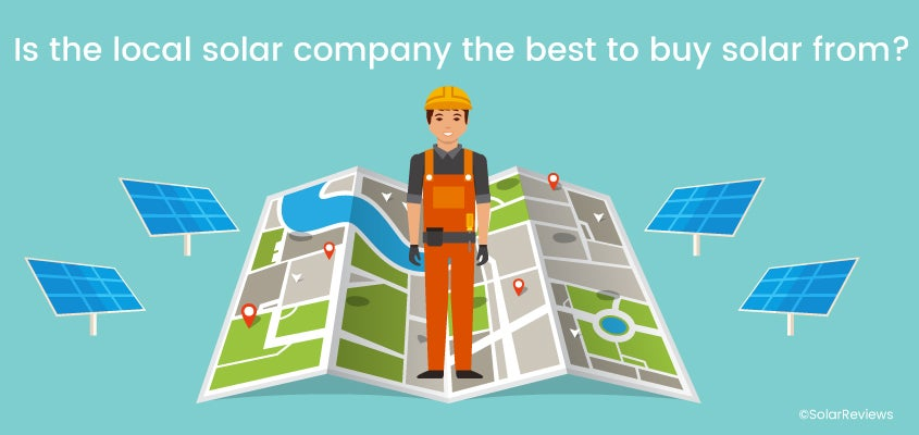 Is the local solar company the best to buy solar from?