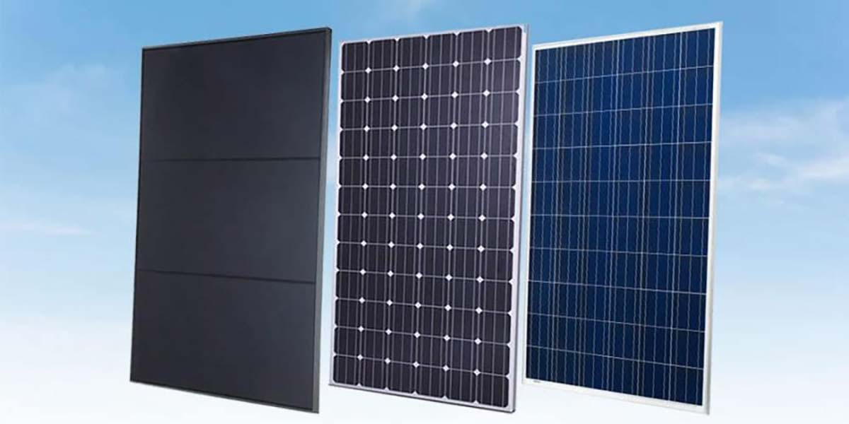 Types Of Solar Panels Which One Is The Best Choice