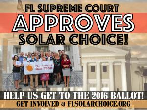 FL Supreme Court Approves Solar Choice Banner. Courtesy Floridians for Solar Choice