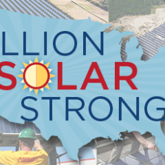 Ahead of Earth Day SEIA Launches Million Solar Strong Campaign