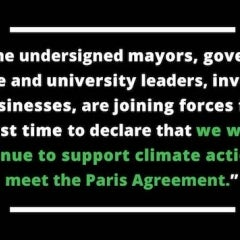 "US Companies, States, Cities, Tell World ""We Are Still In"" the Paris Agreement"