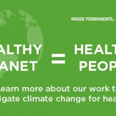 Kaiser Permanente Wants a Healthier Planet for Healthier People, Buys Clean Energy